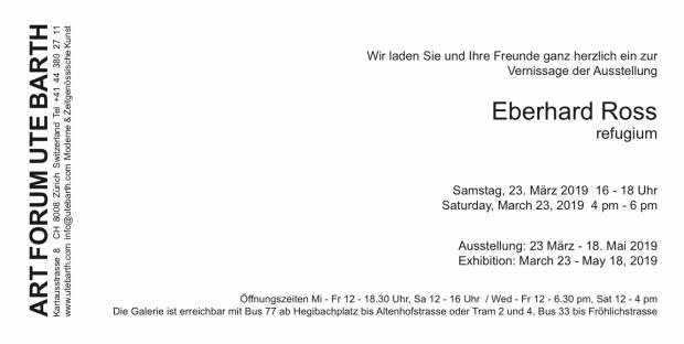 Eberhard Ross Solo Show Galerie ART FORUM UTE BARTH Schweiz