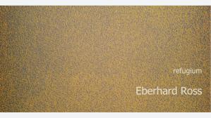 Eberhard Ross Ausstellung Zürich Solo Show Switzerland