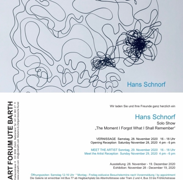 Solo Show Hans Schnorf 'The Moment I Forgot what I shall Remember'